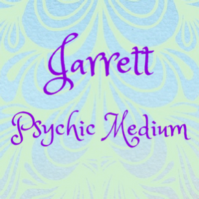Jarrett~Psychic Medium Readings
